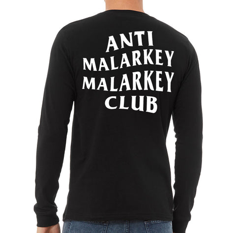 Anti Malarkey Malarkey Club, Long Sleeve T-Shirt - back