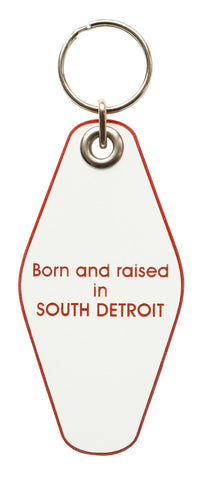 Born and Raised in South Detroit Motel Style Keychain, Well Done Goods