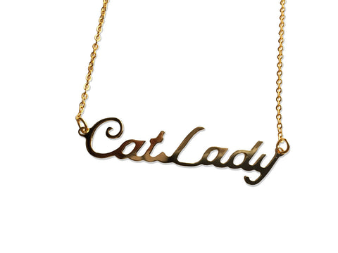 Crazy Cat Lady gold script necklace, by Well Done Goods