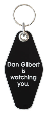 Dan Gilbert is Watching You, Motel Style Keychain. Well Done Goods