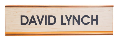 David Lynch Engraved Desk Nameplate, Well Done Goods