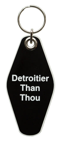 Detroitier Than Thou Motel Style Keychain, Well Done Goods