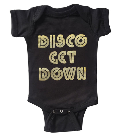 Disco Get Down Baby Onesie, Vintage Lettering Creeper, Well Done Goods