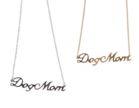 Dog Mom Script Necklace Pendant, by Well Done Goods