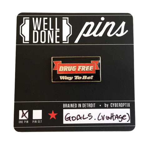 Drug Free Vintage Enamel Pin, Well Done Goods