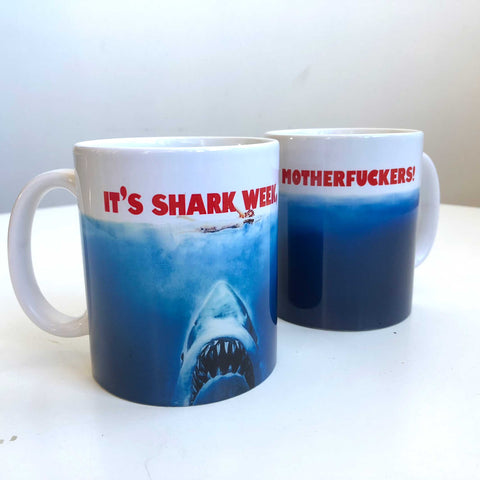 It's Shark Week, Motherfuckers! Ceramic Coffee Mug