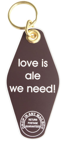Love is Ale We Need Motel Style Keychain, Well Done Goods