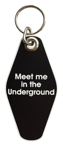 Meet Me In The Underground Motel Style Keychain, Well Done Goods