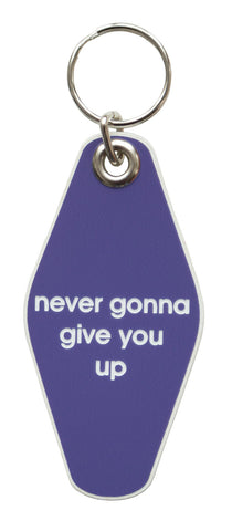 Never Gonna Give You Up Motel Style Keychain, Well Done Goods