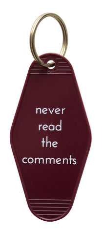 Never Read the Comments Maroon Keychain Tag, He Said She Said