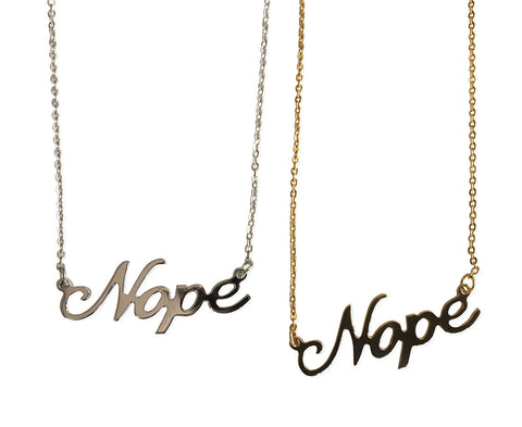 Nope script nameplate style necklaces, Well Done Goods