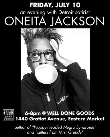 WDG Presents: Unhinged. An Evening with Oneita Jackson. Friday, July 10