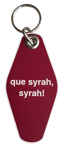 Que Syrah, Syrah! Motel Style Keychain, Well Done Goods
