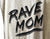 Rave Mom Unisex Tank Top, Text Print Shirt, Well Done Goods