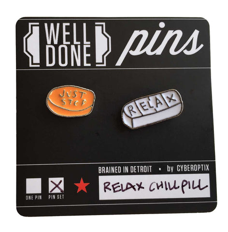 Happy Pills Enamel Pin Set: Just Stop & Relax. Well Done Goods