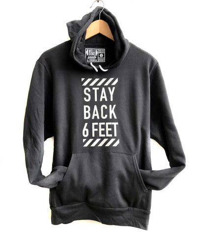 Stay Back 6 Feet Pullover Hoodie, Reflective Print
