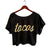 Tacos Script Print Crop Top, gold on black. By Well Done Goods