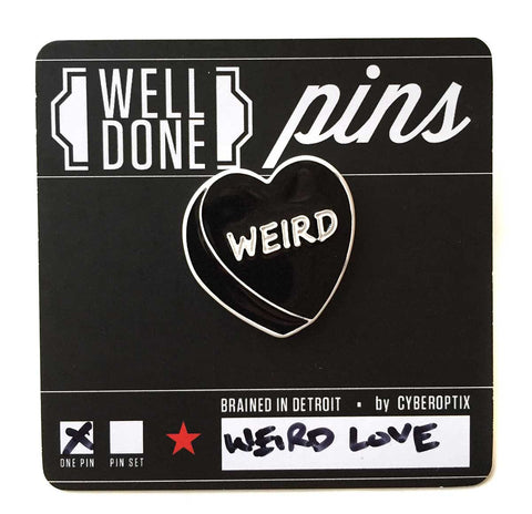 Weird Conversation Heart Candy Enamel Pin, Well Done Goods