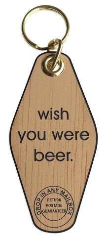 Wish You Were Beer Motel Style Keychain, Well Done Goods
