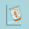 Whiskey Made Me Do It Book