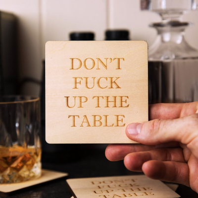 Don't F**k Up the Table Beer Coasters