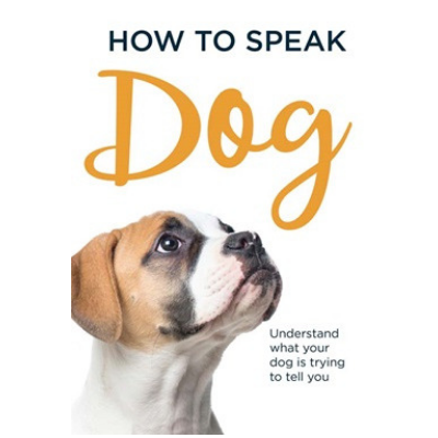 How to Speak Dog Book
