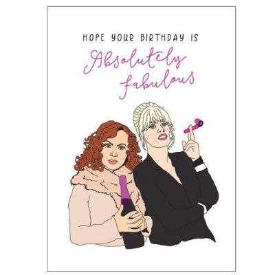Ab Fab Birthday Card