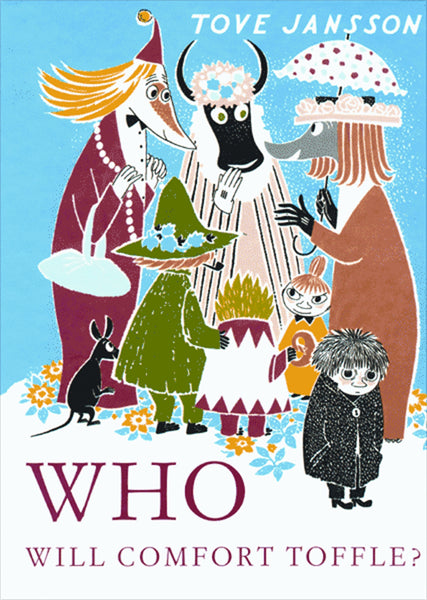 Book - Who Will Comfort Toffle - Tove Jansson