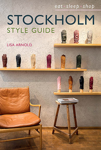 STOCKHOLM Style Guide - Lisa Arnold