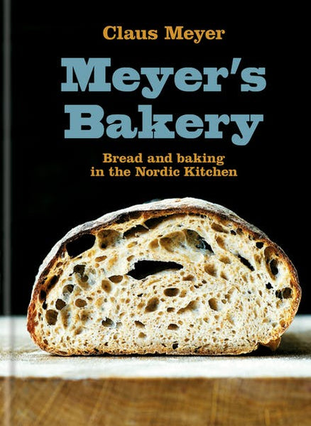 Book - Meyers Bakery Bread and Baking in the Nordic Kitchen - Claus Meyer