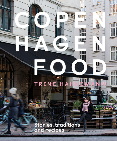 Book - Copenhagen Food by Trine Hahnemann