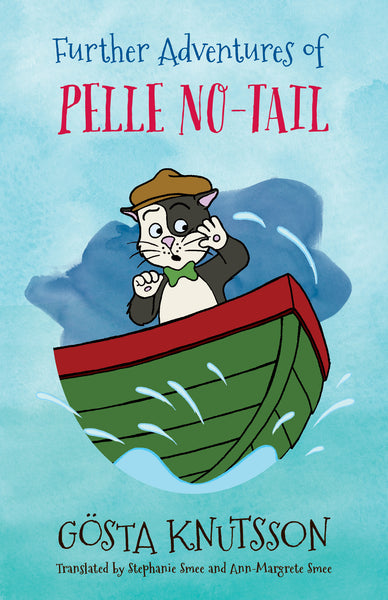 Further Adventures of Pelle No Tail - Gösta Knutsson