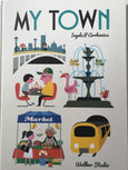 Book - My Town by Ingela P Arrhenius