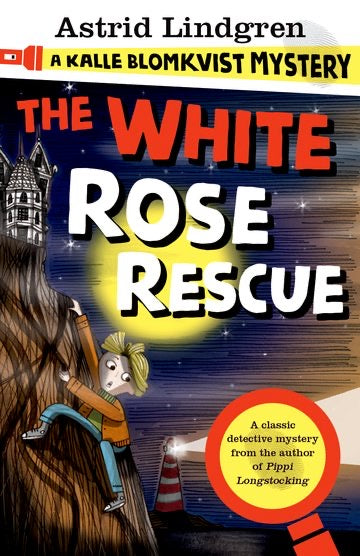 The White Rose Rescue - Astrid Lindgren