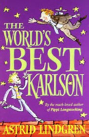 The World's Best Karlson - Astrid Lindgren
