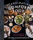 Scandinavian Comfort Food - embracing the art of hygge