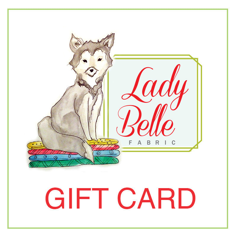 Gift Card - Lady Belle Fabric
