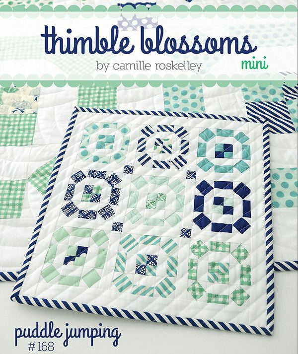 Thimble Blossoms Puddle pattern