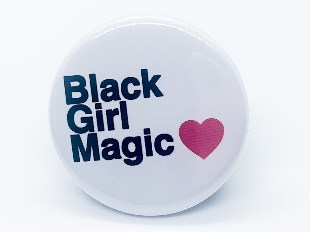 Black Girl Magic Button - InclusiveRandomness