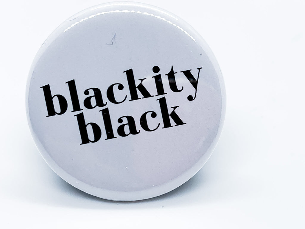 Blackity Black Button - InclusiveRandomness