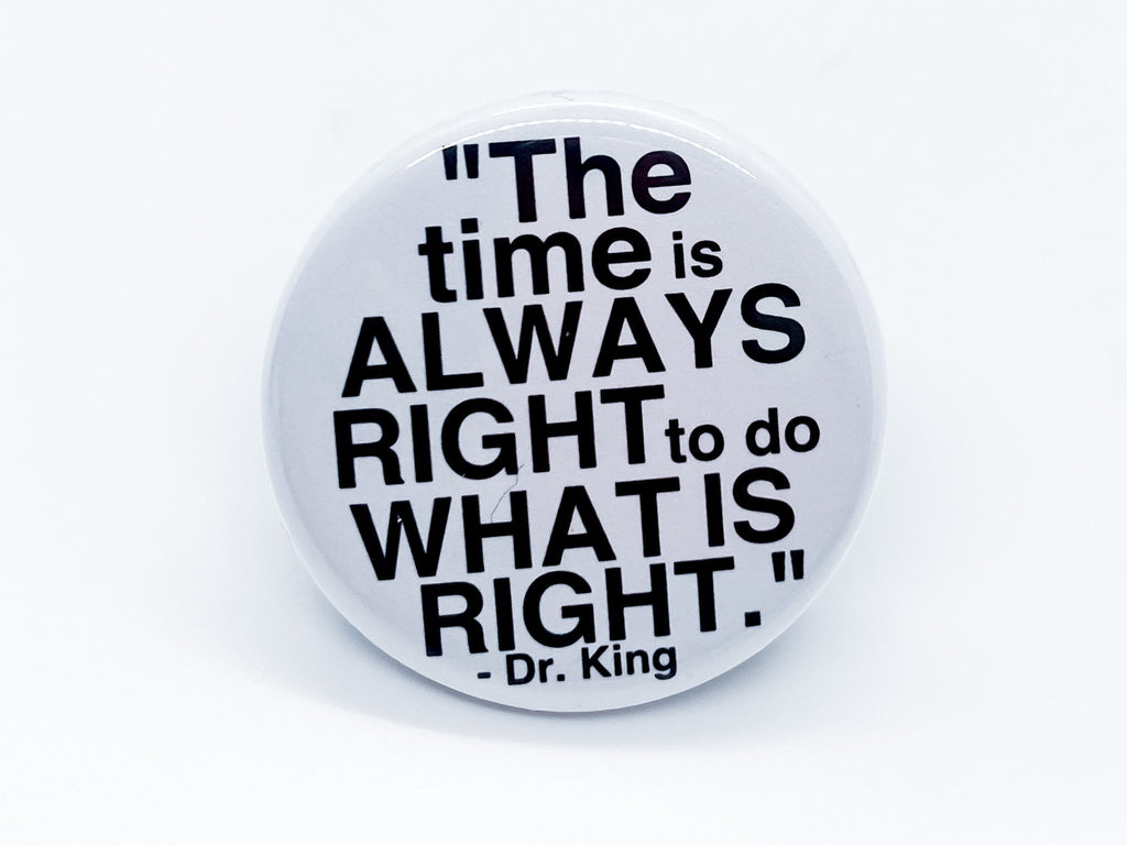 Dr King Quote Button - InclusiveRandomness
