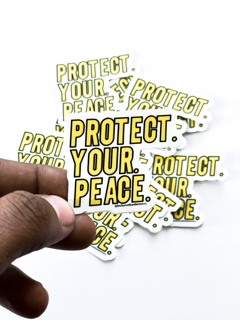 Protect Your Peace Sticker - InclusiveRandomness
