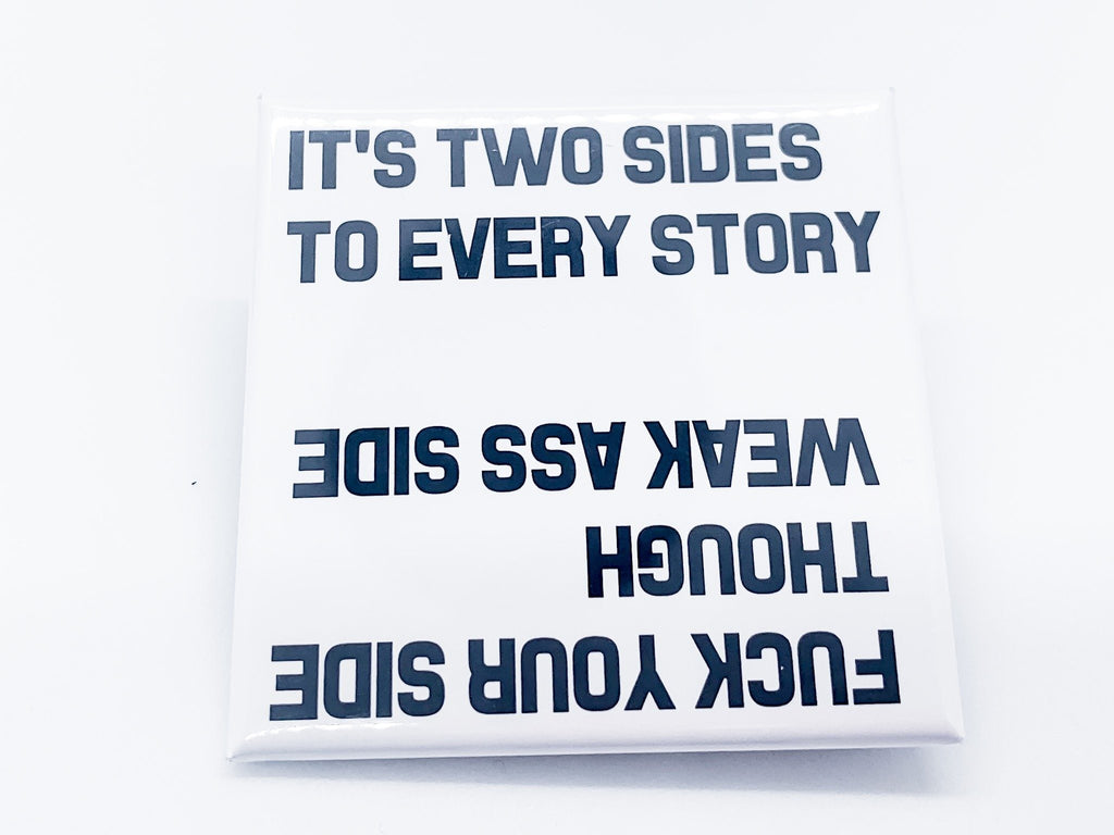 Two Sides To Every Story Square Button - InclusiveRandomness
