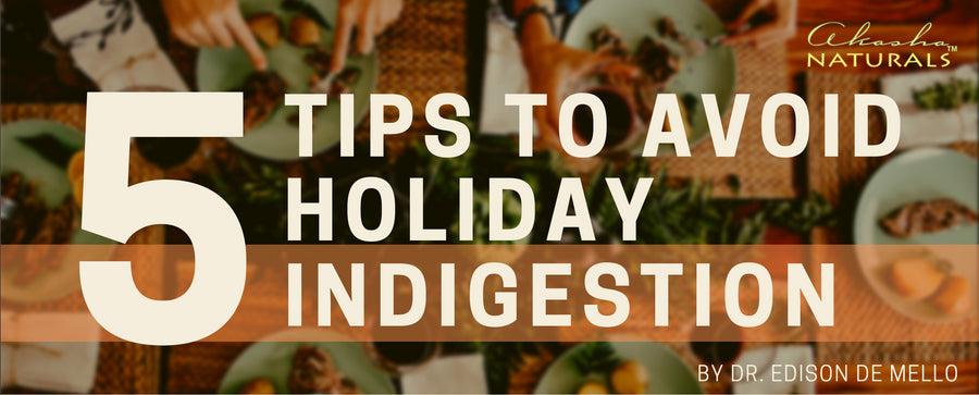 5 Tips to Avoid Holiday Indigestion
