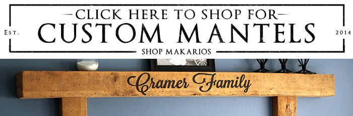Shop Makarios Custom Mantels