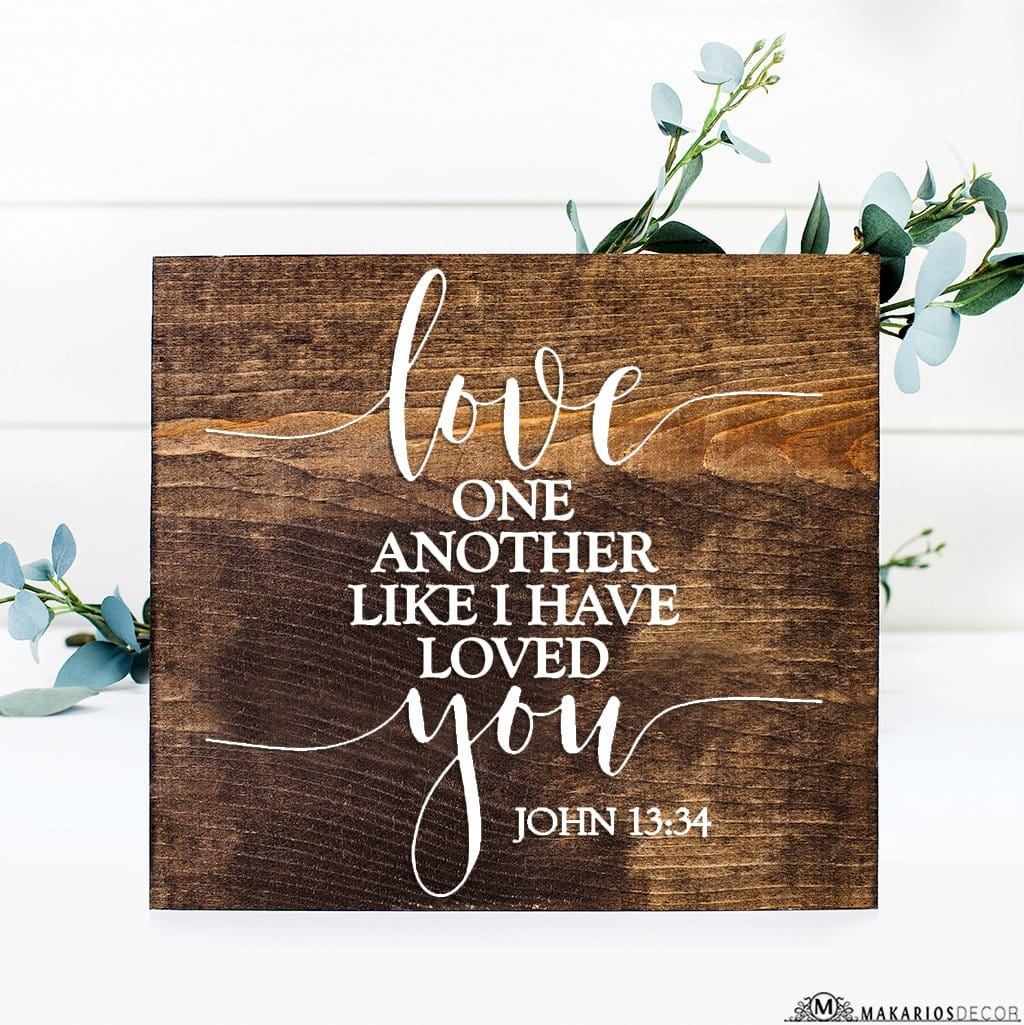 Love One Another Like I Love You