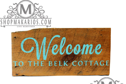 Welcome Cottage Sign