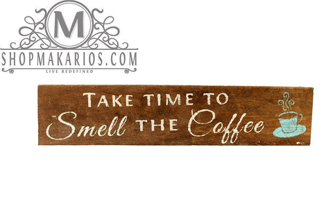 Take time to smell the Coffee