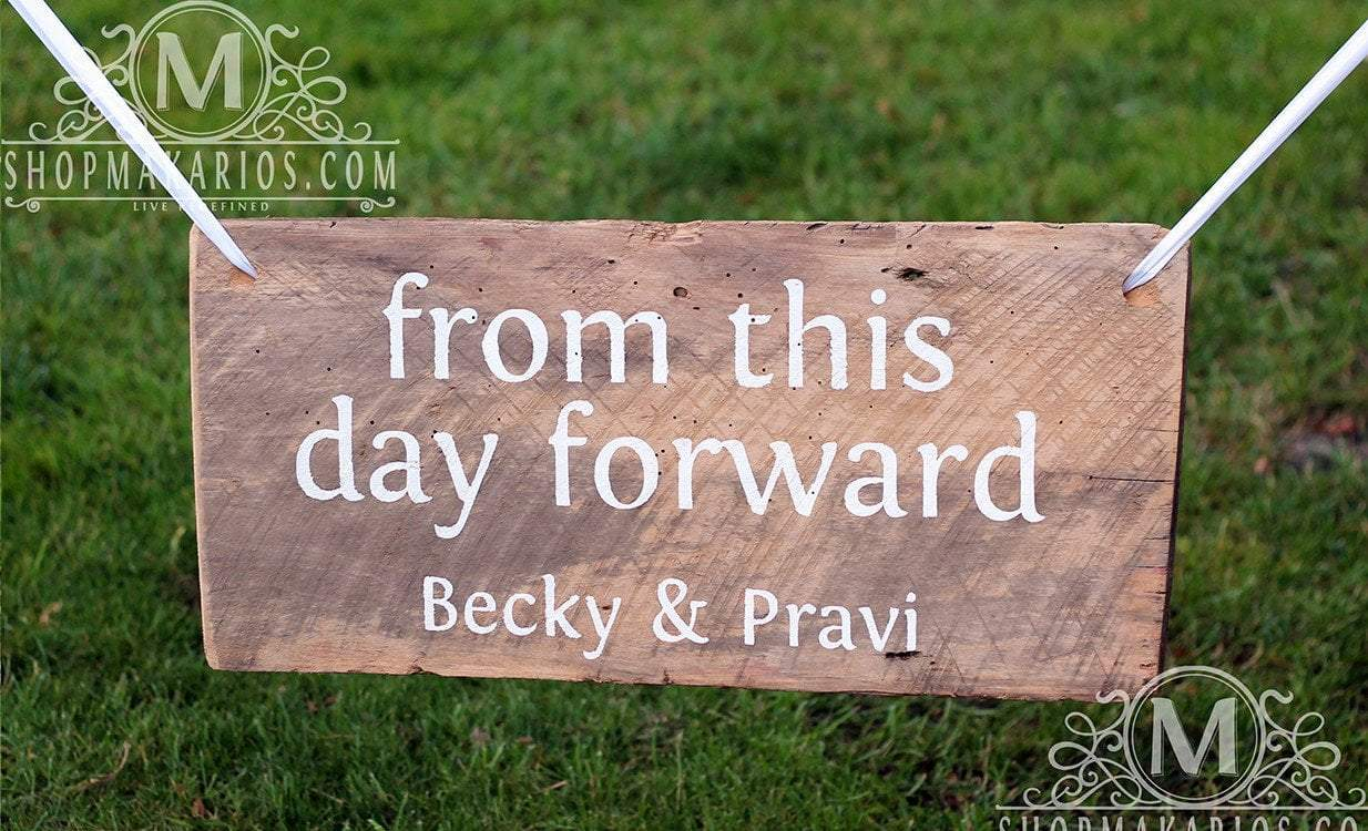 From This Day Forward Sign