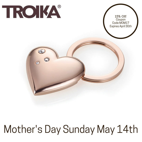 Mother' Day is Sunday May 14th get mom a Troika gift that lasts